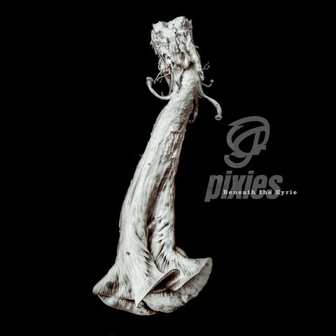 Pixies ‎– Beneath The Eyrie