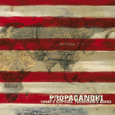 Propagandhi ‎– Today's Empires, Tomorrow's Ashes