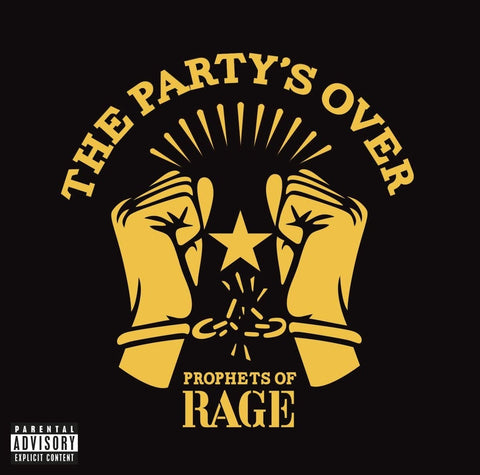 Prophets Of Rage – The Party's Over