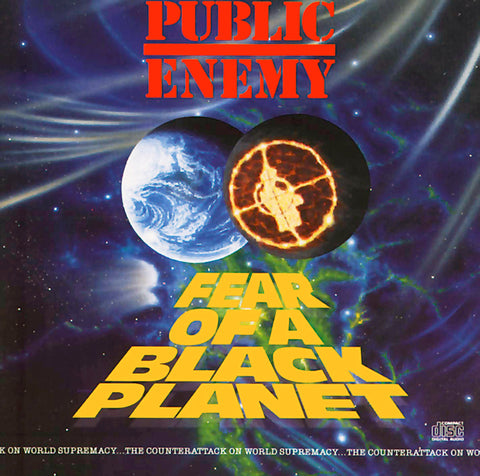 Public Enemy ‎– Fear Of A Black Planet