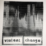 VIOLENT CHANGE - SELF TITLED 7""