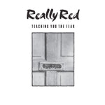 Really Red ‎– Teaching You The Fear