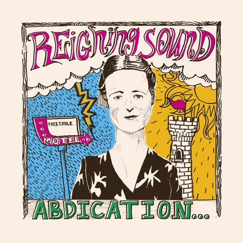 Reigning Sound ‎– Abdication...For Your Love
