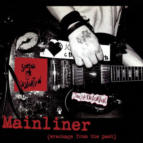 Social Distortion ‎– Mainliner (Wreckage From The Past)