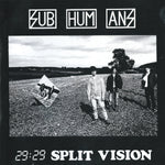 Subhumans ‎– 29:29 Split Vision