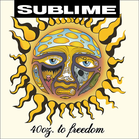 Sublime ‎– 40oz. To Freedom