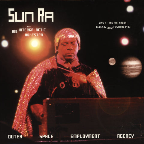Sun Ra And His Intergalactic Arkestra ‎– Outer Space Employment Agency