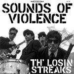 Th' Losin Streaks ‎– Sounds Of Violence