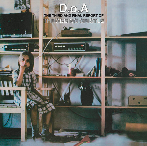 Throbbing Gristle ‎– D.o.A. The Third And Final Report