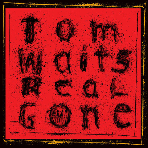 Waits, Tom ‎– Real Gone