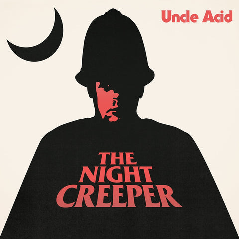 Uncle Acid ‎– The Night Creeper