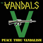 Vandals ‎– Peace Thru Vandalism (picture disc)