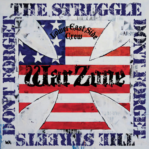 Warzone ‎– Don't Forget The Struggle Don't Forget The Streets