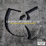 Wu-Tang Clan ‎– Legend Of The Wu-Tang: Wu-Tang Clan's Greatest Hits