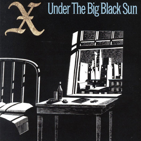 X – Under The Big Black Sun