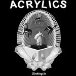 ACRYLICS - Sinking In LP