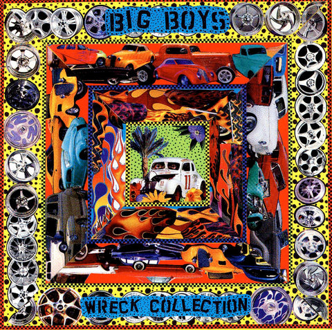 Big Boys ‎– Wreck Collection
