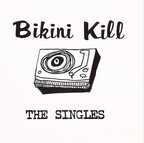 Bikini Kill ‎– The Singles