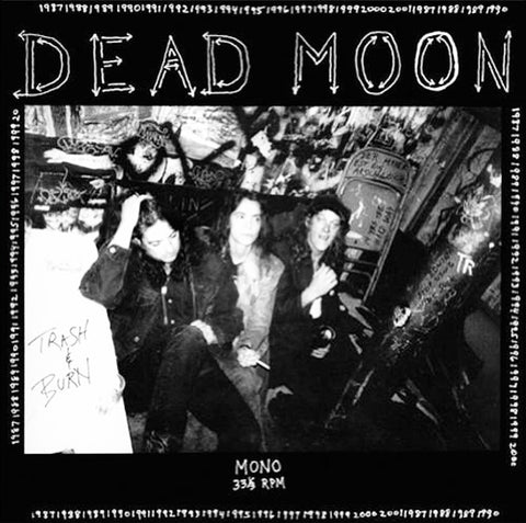 Dead Moon ‎– Trash & Burn