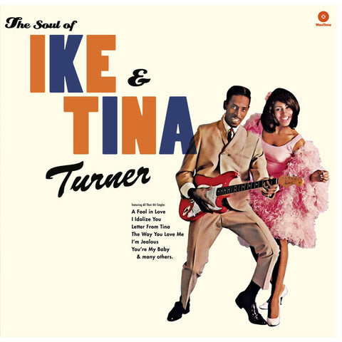 Turner, Ike & Tina ‎– The Soul Of Ike & Tina Turner