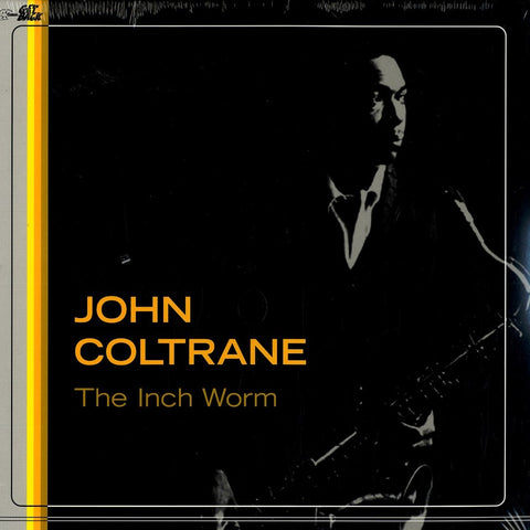 Coltrane, John ‎– The Inch Worm