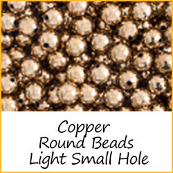 Copper Round Beads Light Weight Small Hole