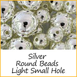 Silver Round Beads Light Weight Small Hole