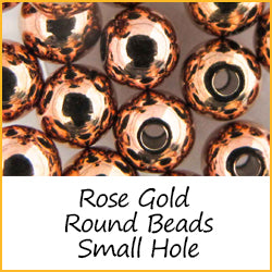 Rose Gold Round Beads Small Hole