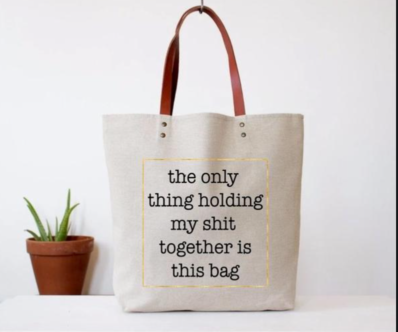 SHIT TOGETHER TOTE BAG