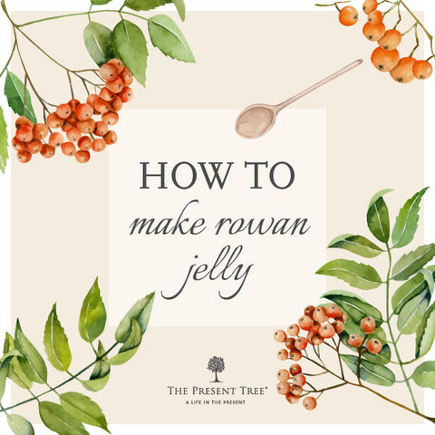 How to make Rowan Jelly