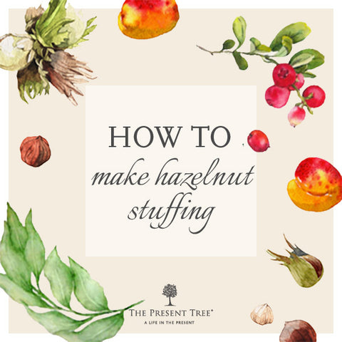 How to Make Hazelnut Stuffing