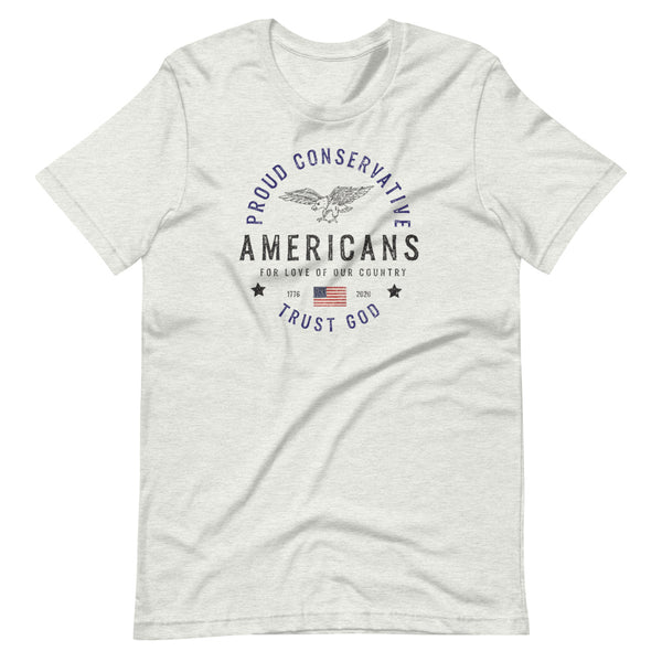 Proud Conservative Americans Short-Sleeve Unisex T-Shirt