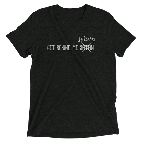 Get Behind Me Hillary (white text) Short sleeve t-shirt