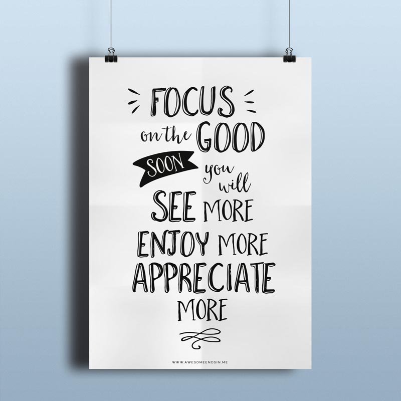Focus on the Good ~ Printable (PDF)