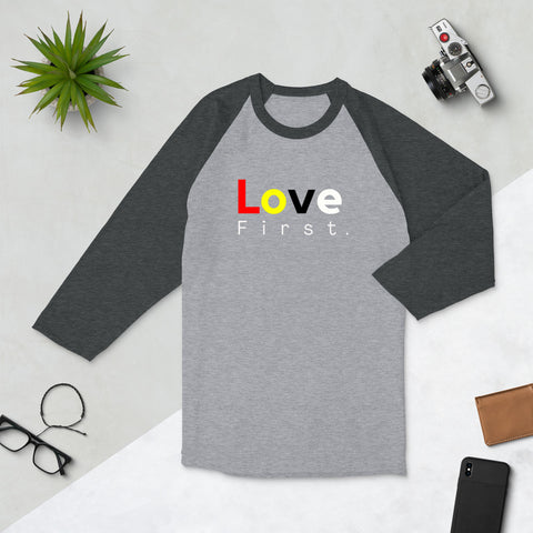 Love First raglan shirt