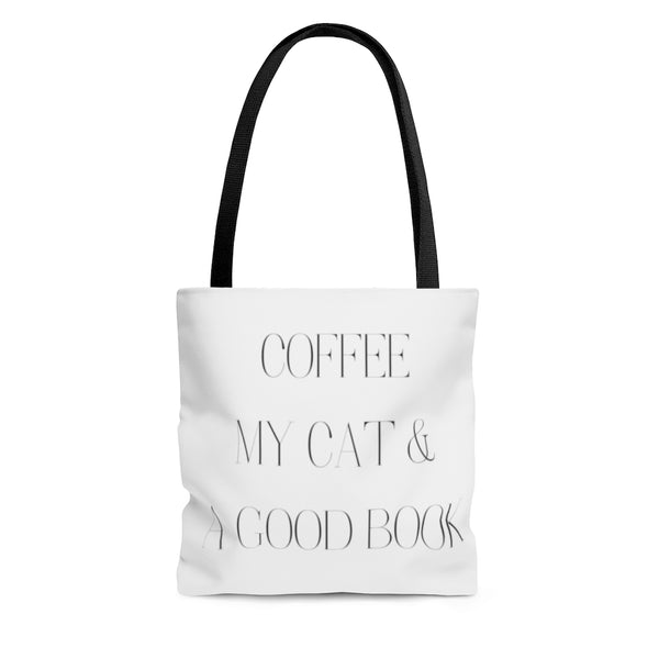 Coffee, My Cat & a Good Book...Tote Bag