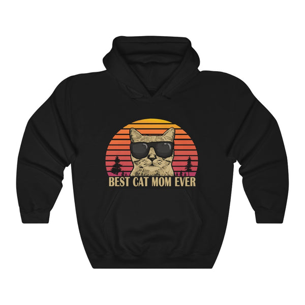 """Best Cat Mom Ever"" Hooded Sweatshirt"