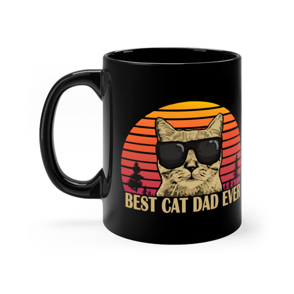 """Best Cat Dad Ever"" 11oz Mug."