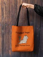 """Finished Yoga..."" Tote Bag"