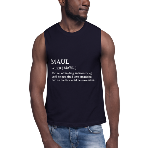 Maul Meaning Muscle Shirt