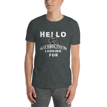 Load image into Gallery viewer, HELLO IS IT KNEE YOU'RE LOOKING FOR T-Shirt