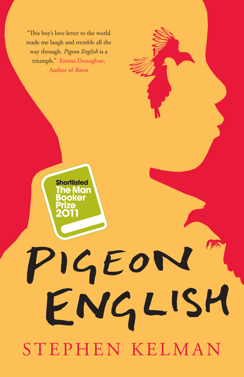 Cover of Pigeon English Signed Hardcover Edition