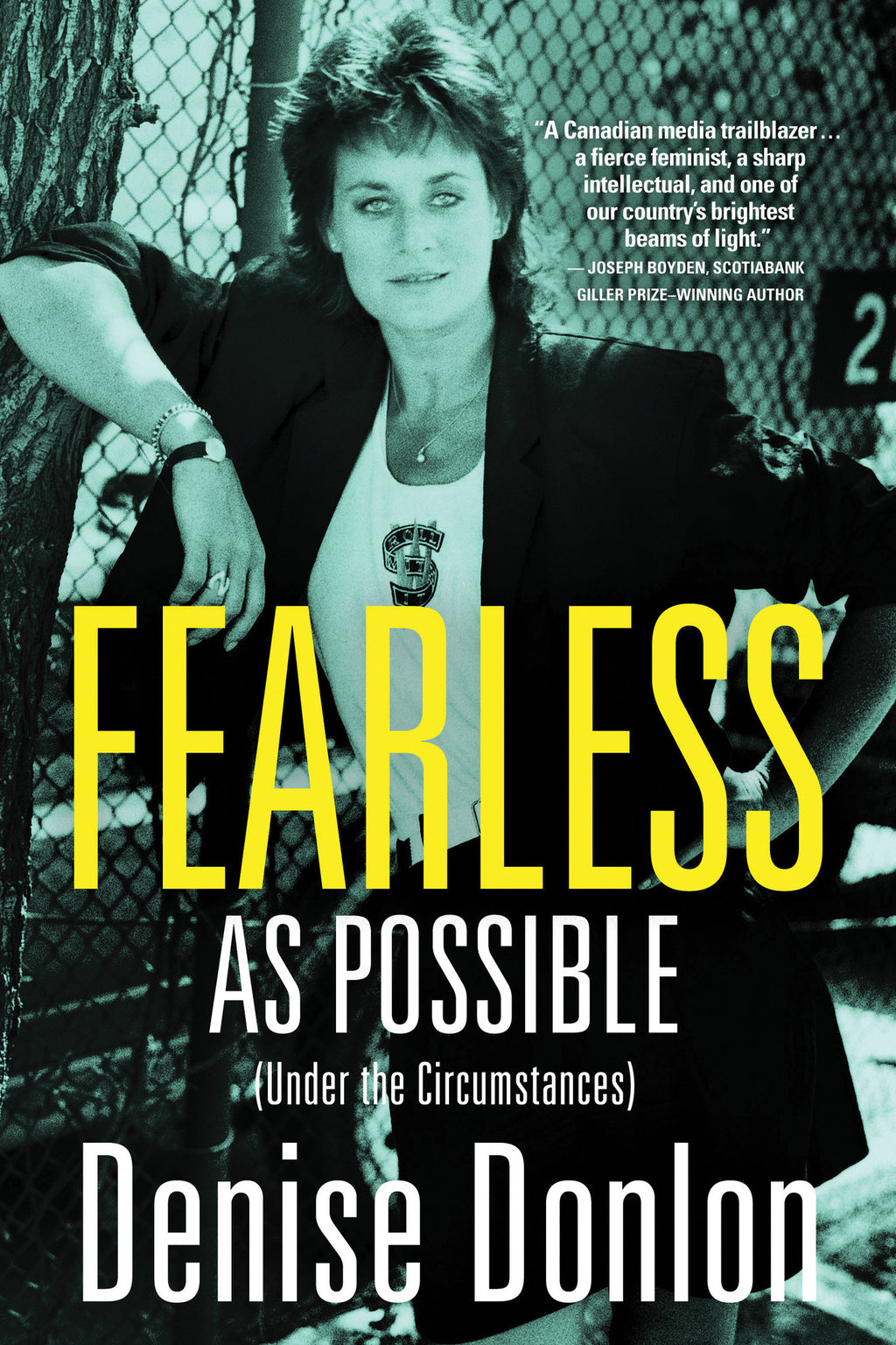 Fearless as Possible (Under the Circumstances) Signed First Edition Hardcover