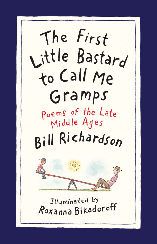 The First Little Bastard to Call Me Gramps Signed Hardcover Edition