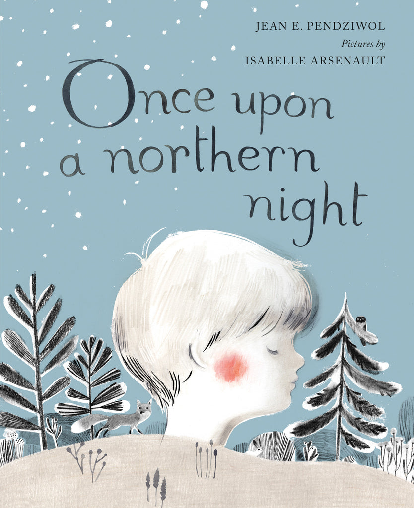 Once Upon a Northern Night Signed Hardcover Edition
