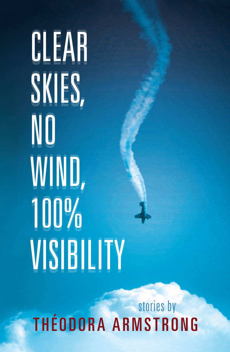 Cover of Clear Skies, No Wind, 100% Visibility Signed Paperback Edition