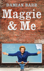 Maggie & Me Signed Paperback Edition