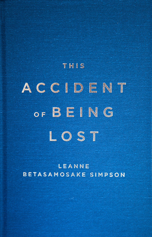 Cover of Special Edition of This Accident of Being Lost by Leanne Betasamosake Simpson