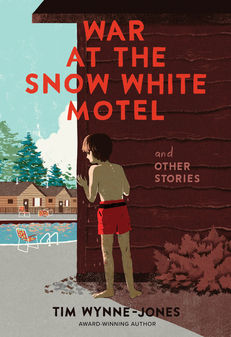 Cover of War at the Snow White Motel and Other Stories