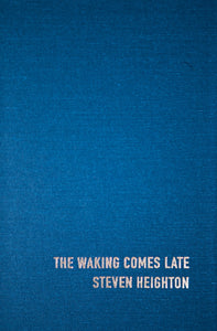 Special Edition of The Waking Comes Late by Steven Heighton